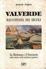 DT Valverde raccontata nei secoli Nughes Ed. Del Sole 1994