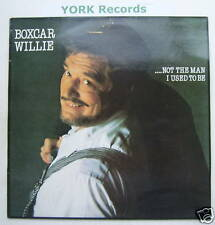 BOXCAR WILLIE - ..Not The Man I Used To Be - Ex Con LP