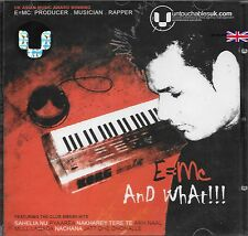 AND WHAT!  E=MC   - NEW CD- FREE POST