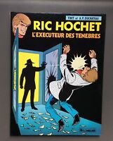 TIBET. Ric Hochet n°49. L'exécuteur des ténèbres . EO Lombard 1991