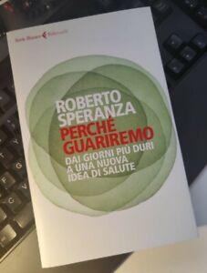 """Roberto Speranza - libro raro """"Perché guariremo"""" nuovo"""