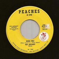 "killer cali latin soul funk 7"" ROY ANTHONY Mama Inez MP3 ♫ Peaches Newport VG+"