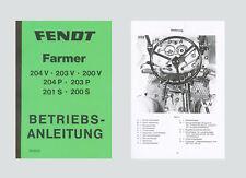 FENDT Farmer 204 P Betriebsanleitung Schlepper