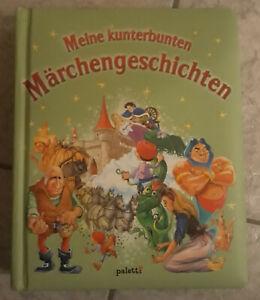 Buch, Meine kunterbunten Märchengeschichten, Märchen, Mädchen Junge Kinder