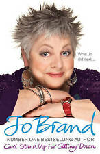 Can't Stand Up For Sitting Down, Jo Brand   Hardcover Book   Good   978075535526