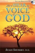 How to Hear the Voice of God [With CD]