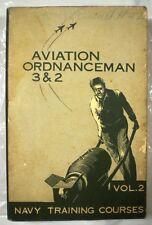 Navy Training Manual AVIATION ORDNANCEMAN 3&2 Vol 2 NavPers 1955 RARE!!