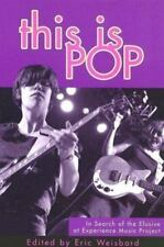 This Is Pop: In Search of the Elusive at Experience Music Project (Paperback or