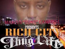 Rich City Thug-Life: By Campbell, Marcus Tony