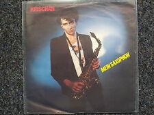 Krischan (Morgenrot) - Mein Saxophon 7'' Single NDW