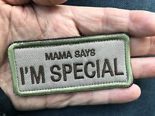 MAMA SAYS I'M SPECIAL Funny Words Saying Tactical Embroider Hook/Lp Morale Patch
