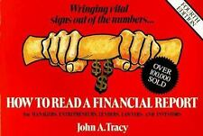 How to Read a Financial Report: Wringing Vital Signs Out of the Numbers Tracy,