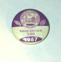 Oil Chemical & Atomic Workers Kansas City Local 5-604 Pin Back Button 1967