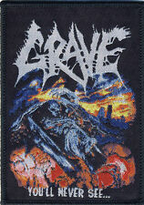 GRAVE - Patch Aufnäher You´ll never see 7x10cm