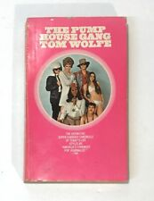 THE PUMP HOUSE GANG PB, TOM WOLFE, 1972, Early Encinitas Calif, Surfing