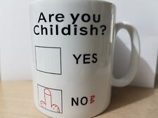 Are you Childish Funny Humour Adult 11oz Coffee Tea Mug - FREE DELIVERY!!