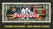 STATUS QUO IMAN BILLETE 1 DOLLAR BILL MAGNET