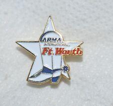 "FORT WORTH TEXAS ARMA INT'L INFORMATION MANAGEMENT ASSOCIATION 3/4"" LAPEL PIN"