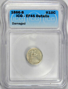 1866-S SEATED HALF DIME ~ ICG EF45 DETAILS ~ PRICED RIGHT!