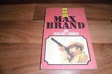 Max Brand -- JOE SCHLÄGT ZURÜCK // Heyne Western Classics in 1. Auflage 1978