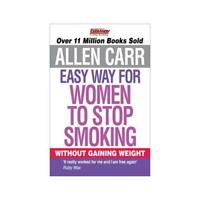 Easy Way for Women to Stop Smoking by Allen Carr, Allen Carr