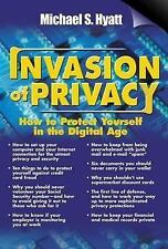 Invasion of Privacy How to Protect Yourself in the Digital Age
