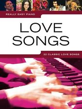 REALLY EASY PIANO Love Songs