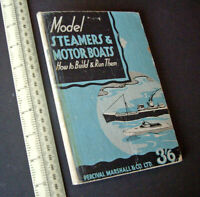 1930s Vintage Percival Marshall How-To Hobby Book Model Steamers & Motorboats