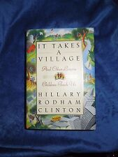 It Takes a Village by Hillary Rodham Clinton HARDCOVER DJ 1st Edition 1st Print