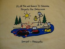It's All Fun and Games 'til Someone Forgets the Sunscreen Minnesota T Shirt XL
