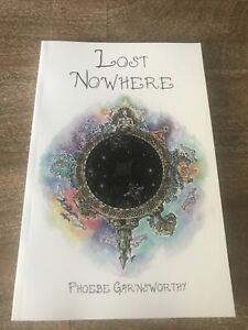 Lost Nowhere by Phoebe Garnsworthy Poetic Fantasy Spiritual Magical Book
