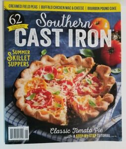 Southern Cast Iron July/August 2020 Volume 6 Issue 4 - 62 Very Southern Recipes