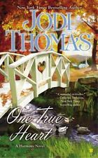 Harmony: One True Heart 8 by Jodi Thomas (2015, Paperback) Romance