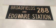 """London Linen Bus Blind Jan78 36""""- 288 Broadfields Edgware Station"""