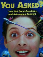 You Asked?: Over 300 Great Questions and Astounding Answers by Katherine Farris