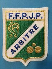 FFPJP Abritre Referee Fédération Française de Pétanque et Jeu Provençal Patch B