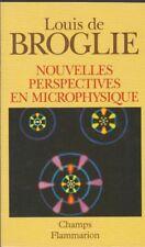 NOUVELLES PERSPECTIVES EN MICROPHYSIQUE Louis de Broglie livre philosophie