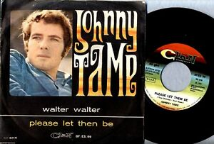 """JOHNNY TAME Walter Walter/Please let then be EX+ 1970 7"""" + PS 45rpm CLAN"""