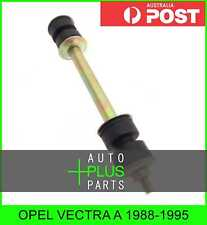 Fits OPEL VECTRA A 1988-1995 - Front Stabiliser / Anti Roll Sway Bar Link