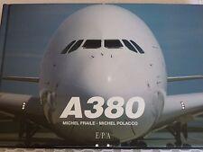 A380 de Michel Polacco, Michel Fraile, Airbus,  éditions E.P.A.    9782851200822