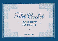 Mary Fitch #1 c.1914 - Vintage Crochet Patterns for Filet Crochet Lace Edgings
