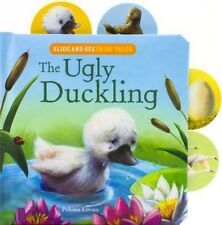 The Ugly Duckling: Slide-And-See Fairy Tales - BOARD BOOK - BRAND NEW!