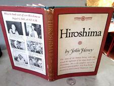 HIROSHIMA,1946,John Hersey,1st Edition,DJ