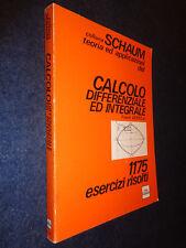 CALCOLO DIFFERENZIALE ED INTEGRALE-1175 ESERCIZI-AYRES-COLLANA SCHAUM-G13- FL