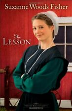 The Lesson: A Novel (Stoney Ridge Seasons) (Volume 3) by Suzanne Woods Fisher