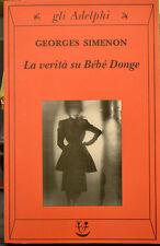 LA VERITà SU BéBé DONGE, Georges Simenon, Adelphi 2001