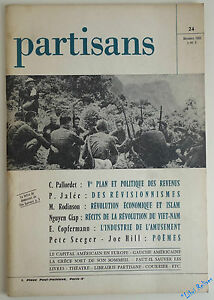 Partisans N° 24 1965 : révisionnismes, Che Guevara, Révolution éco et Islam ...