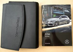 MERCEDES A CLASS MK3 HANDBOOK OWNERS MANUAL FOR 2015-2018 FACELIFT CARS REF1519