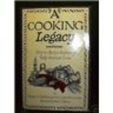 Cooking legacy EARLY AMERICAN COLONIAL cookbook 200+ RECIPES TEXAS Authors