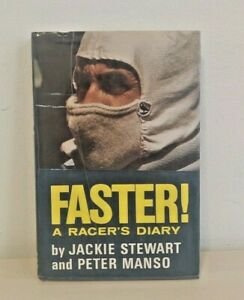 FASTER! A RACER'S DIARY 1st Edition 1972 Hardcover JACKIE STEWART & PETER MANSO